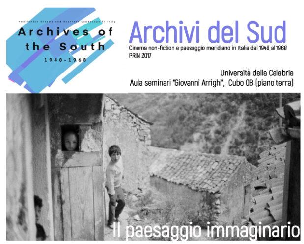 """Unical: Il paesaggio immaginario. Workshop di apertura del progetto PRIN 2017 """"Archivi del Sud"""""""